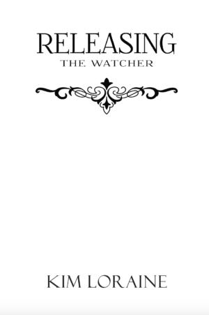 Releasing the Watcher, paperback
