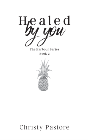 Healed by You, paperback